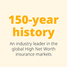 An industry leader in the global High-Net-Worth insurance markets with a history of 150 years
