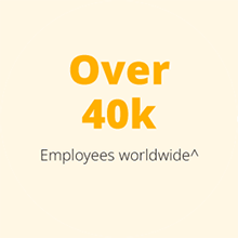 Over 40k  Employees worldwide
